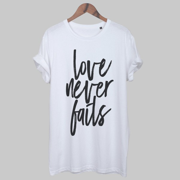 LOVE NEVER FAILS, Unisex T-Shirt, white